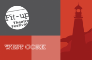 West Cork Fitup Theatre Festival 2016