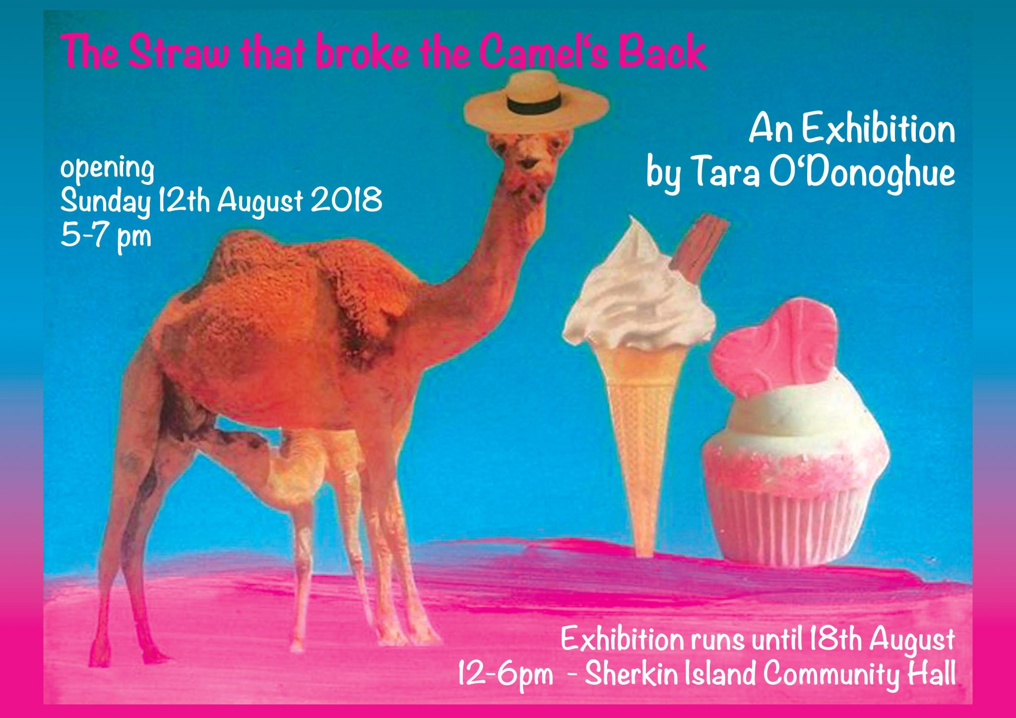 The Straw That Broke the Camel's Back [Exhibition